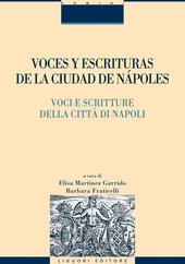Voces y escrituras de la ciudad de Nápoles-Voci e scritture delle città di Napoli