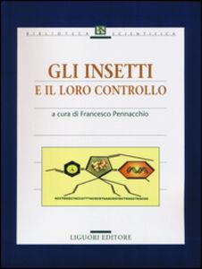 Libro Gli insetti e il loro controllo