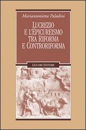 Lucrezio e l'epicureismo tra Riforma e Controriforma