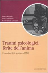 Traumi psicologici, ferite dell'anima. Il contributo della terapia con EMDR