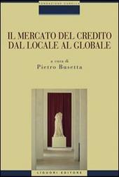 Il mercato del credito dal locale al globale