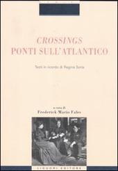 Crossings. Ponti sull'Atlantico. Testi in ricordo di Regina Soria