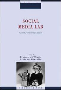 Foto Cover di Social Media Lab. Avventure nei media sociali, Libro di  edito da Liguori