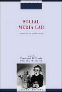 Libro Social Media Lab. Avventure nei media sociali