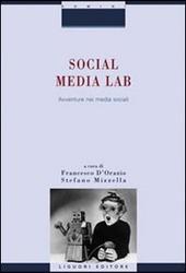 Social Media Lab. Avventure nei media sociali