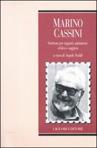 Marino Cassini. Scrittore per ragazzi, animatore, critico e saggista