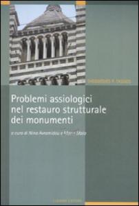 Libro Problemi assiologici nel restauro strutturale dei monumenti Theodosios P. Tassios