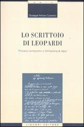 Lo scrittoio di Leopardi. Processi compositivi e formazione di «tópoi»