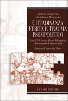 Daddyswing.es Cittadinanza ferita e trauma psicopolitico. Dopo il G8 di Genova: il lavoro della memoria e la ricostruzione di relazioni sociali Image