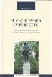Il capolavoro imperfetto. Forme narrative e percorsi culturali in «Vita e avventure» di Dositej Obradovic