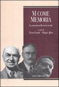 Libro M come memoria. La memoria nella teoria sociale