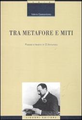 Tra metafore e miti. Poesia e teatro in d'Annunzio