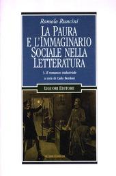 La paura e l'immaginario sociale nella letteratura. Vol. 3: Il romanzo industriale.