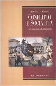 Conflitto e socialità. La contingenza dell'antagonismo
