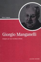 Giorgio Manganelli. Indagine per una riscrittura infinita