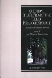 Questioni, sfide e prospettive della pedagogia speciale. L'impegno della comunità scientifica