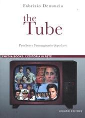 The Tube. Pynchon e l'immaginario dopo la tv
