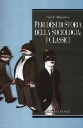 Percorsi di storia della sociologia: i classici