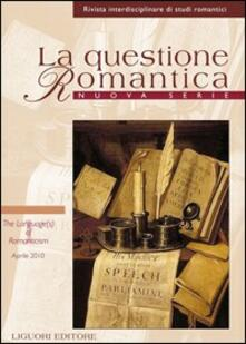 Capturtokyoedition.it La questione romantica. Rivista interdisciplinare di studi romantici.. Vol. 2: The language(s) of romanticism (aprile 2010). Image