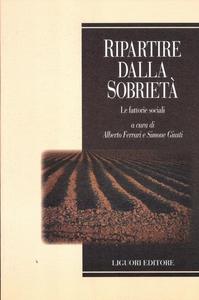 Libro Ripartire dalla sobrietà. Le fattorie sociali