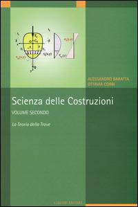 Scienza delle costruzioni. Vol. 2: La teoria della trave. - Baratta Alessandro Corbi Ottavia - wuz.it