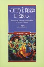 «Tutto è degno di riso...» Declinazioni del tragico nella letteratura italiana tra Ottocento e Novecento
