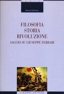 Camfeed.it Filosofia, storia, rivoluzione. Saggio su Giuseppe Ferrari Image
