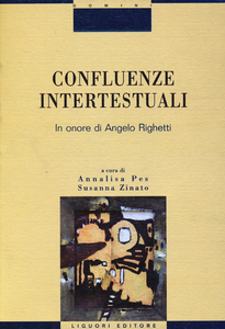 Libro Confluenze intertestuali. In onore di Angelo Righetti