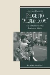 Progetto «Mediare.com». Una valutazione sui servizi di mediazione abitativa