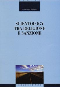Libro Scientology tra religione e sanzione Germana Carobene