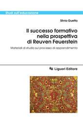 Il successo formativo nella prospettiva di Reuven Feuerstein. Materiali di studio sul processo di apprendimento