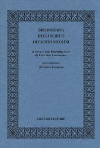Libro Bibliografia degli scritti di Fausto Nicolini