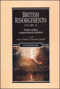 Libro British Risorgimento. Vol. 2: Temperie politica e rappresentazioni simboliche.