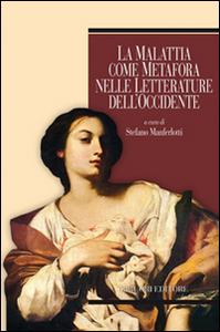 Libro La malattia come metafora nelle letterature dell'Occidente