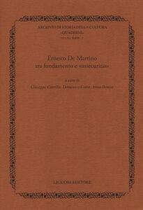 Libro Ernesto De Martino tra fondamento e «insecuritas»