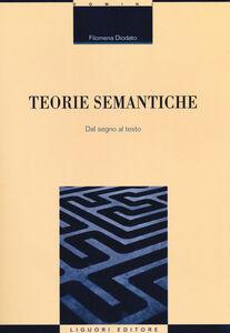 Libro Teorie semantiche. Dal segno al testo Filomena Diodato