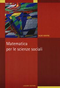 Libro Matematica per le scienze sociali Aldo G. Ventre