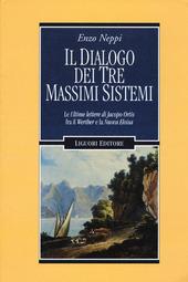 Il dialogo dei tre massimi sistemi. Le «Ultime lettere di Jacopo Ortis» fra il «Werther» e «La nuova Eloisa»