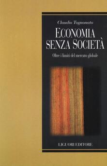 Criticalwinenotav.it Economia senza società. Oltre i limiti del mercato globale Image