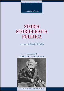 Libro Storia, storiografia, politica Leopold von Ranke
