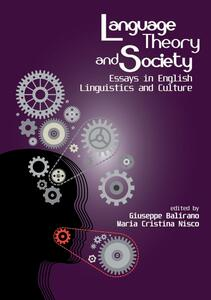 Language, theory and society. Essays on english linguistics and culture