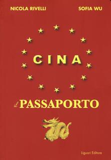 Filippodegasperi.it Cina. Il passaporto Image