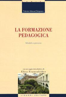 Rallydeicolliscaligeri.it La formazione pedagogica. Modelli e percorsi Image