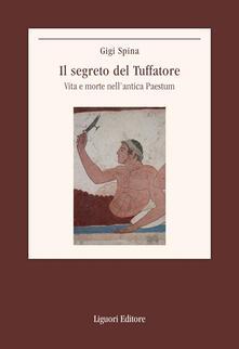 Il segreto del Tuffatore. Vita e morte nellantica Paestum.pdf