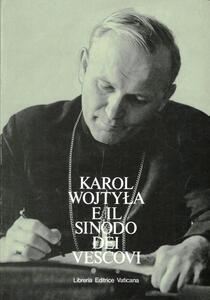 Karol Wojtyla e il Sinodo dei vescovi. Testo italiano e latino