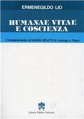 Humanae vitae e coscienza. L'insegnamento di Karol Wojtyla teologo e papa