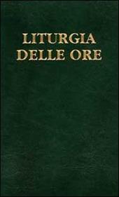 Liturgia delle ore. Vol. 4: Tempo ordinario, settimane XVIII-XXXIV.