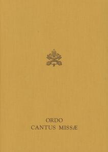Ordo cantus missae. Editio typica altera