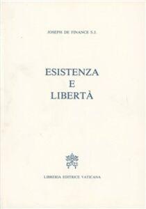 Libro Esistenza e libertà Joseph de Finance