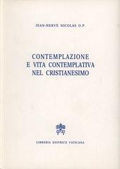 Contemplazione e vita contemplativa nel cristianesimo